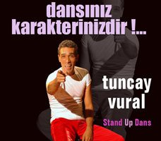 Tuncay Vural... STAND-UP DANS!